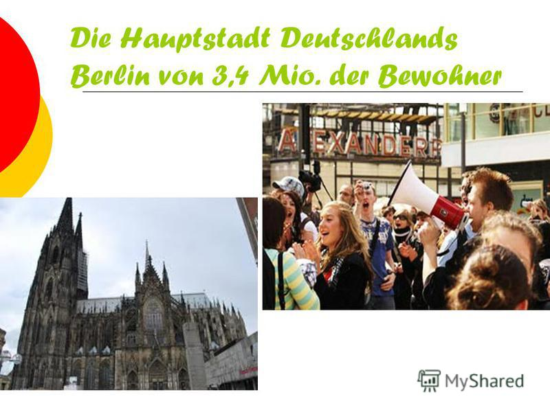 Die Hauptstadt Deutschlands Berlin von 3,4 Mio. der Bewohner