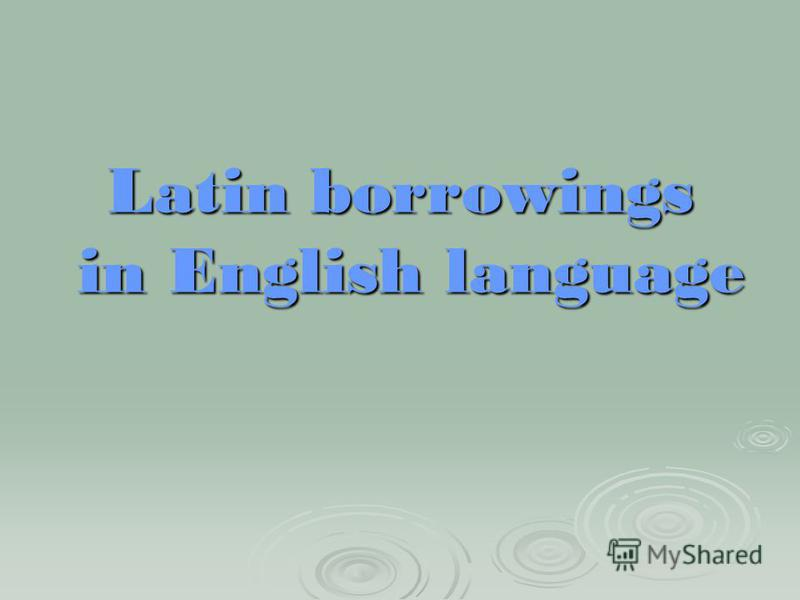 Latin borrowings in English language