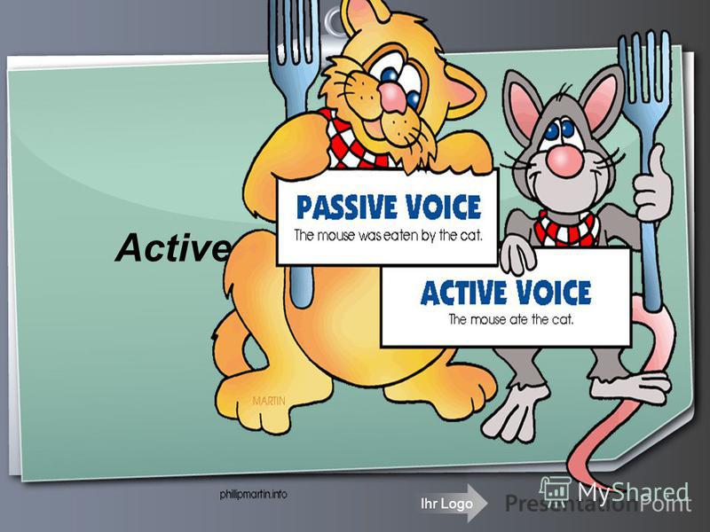 Ihr Logo Active and passive voice Form and use