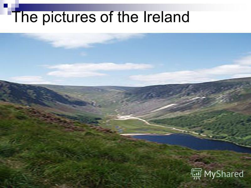 The pictures of the Ireland
