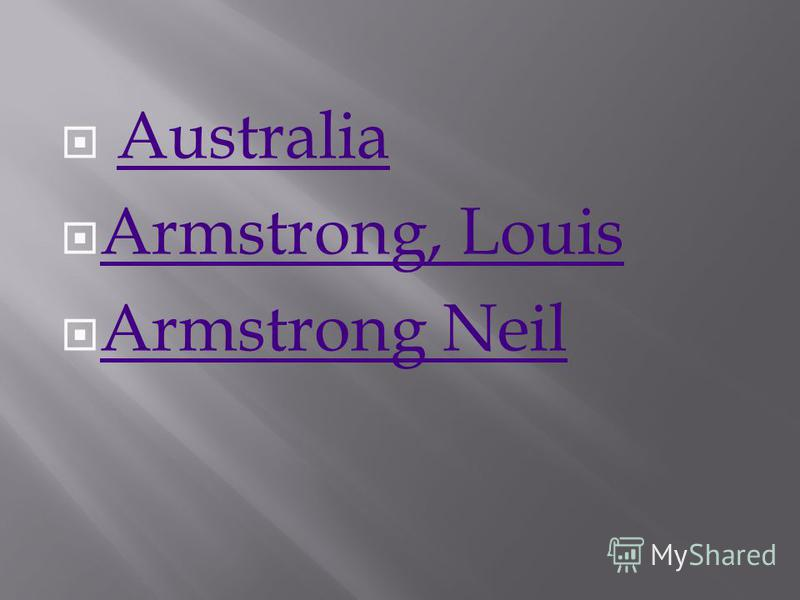 Australia Armstrong, Louis Armstrong Neil