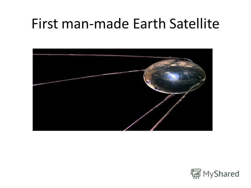 First man-made Earth Satellite