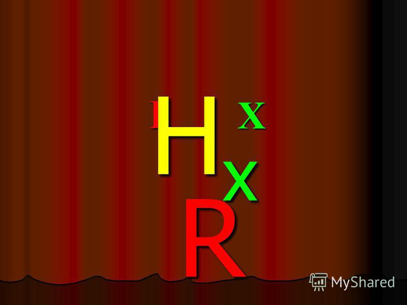 X I HxRHxRHxRHxR