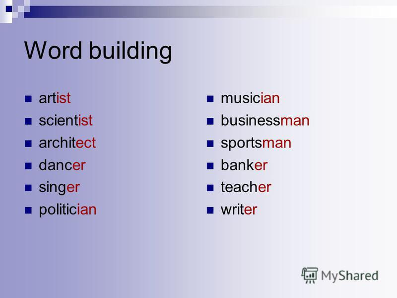 Word building artist scientist architect dancer singer politician musician businessman sportsman banker teacher writer