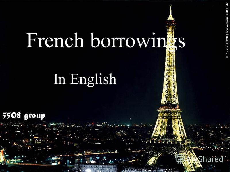 French borrowings In English 5508 group