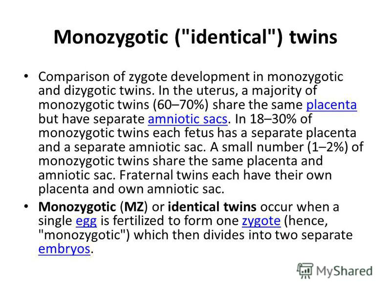 Monozygotic (