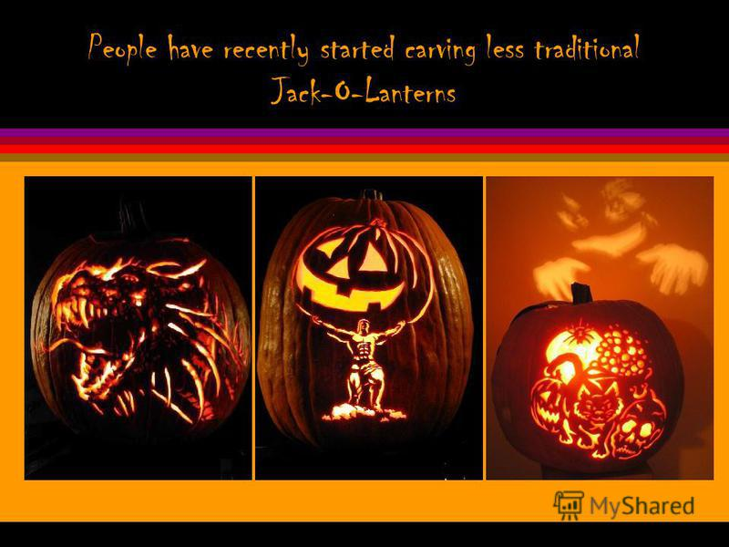 Now, Jack-O-Lanterns are used for decorating peoples homes.