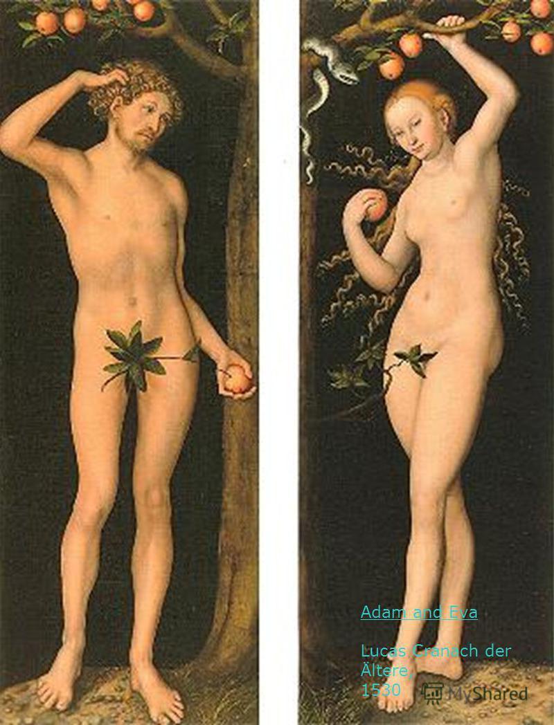 Adam and Eva Lucas Cranach der Ältere, 1530