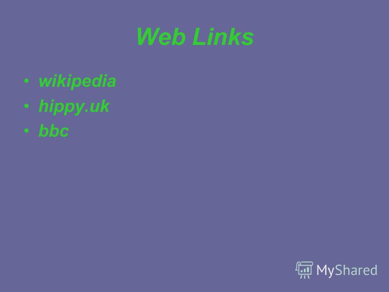 Web Links wikipedia hippy.uk bbc