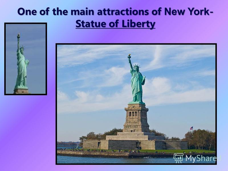 One of the main attractions of New York - Statue of Liberty