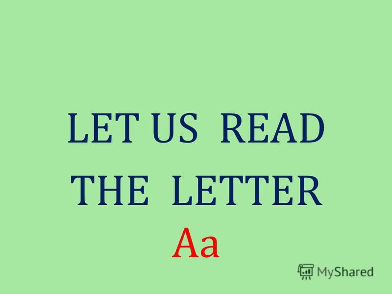 Д88Д8Д88Д8 LET US READ THE LETTER Aa