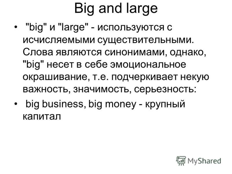 Big and large