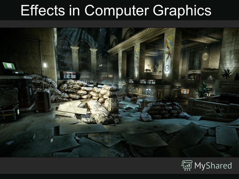 Effects in Computer Graphics