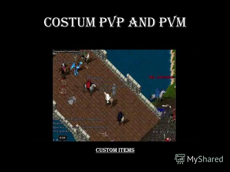 Costum PvP and PvM Custom Items