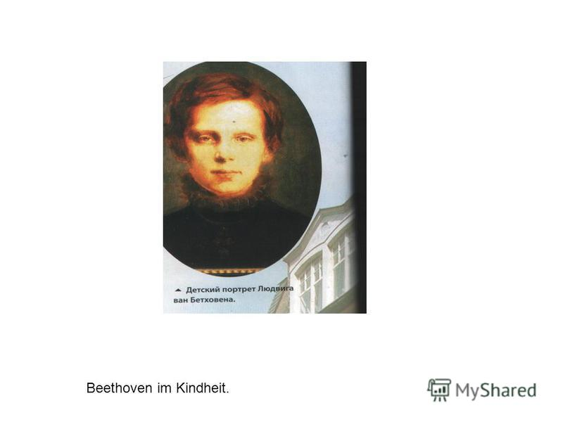 Beethoven im Kindheit.
