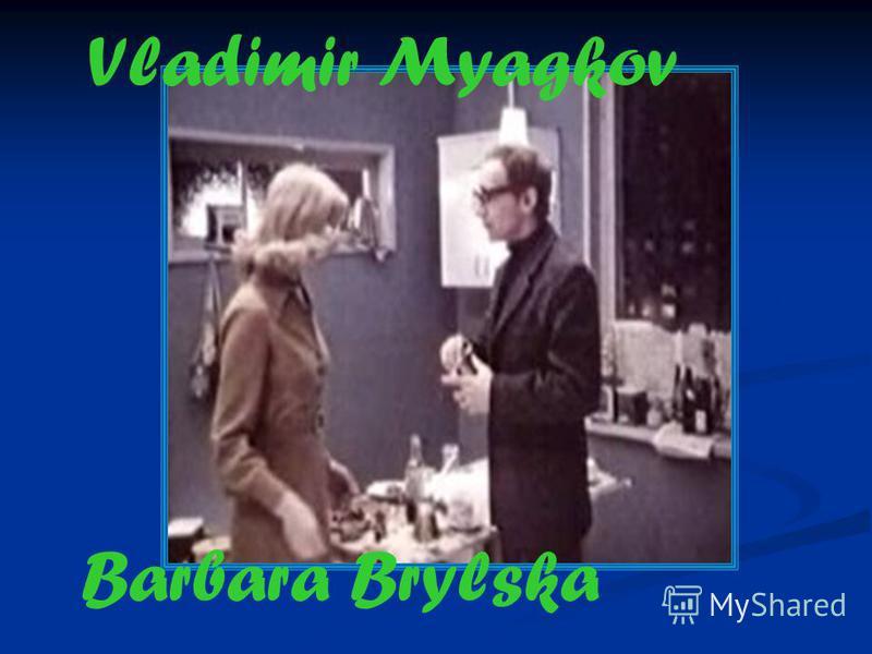 Vladimir Myagkov Barbara Brylska