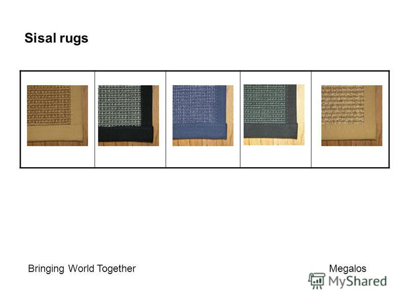 Sisal rugs Bringing World Together Megalos