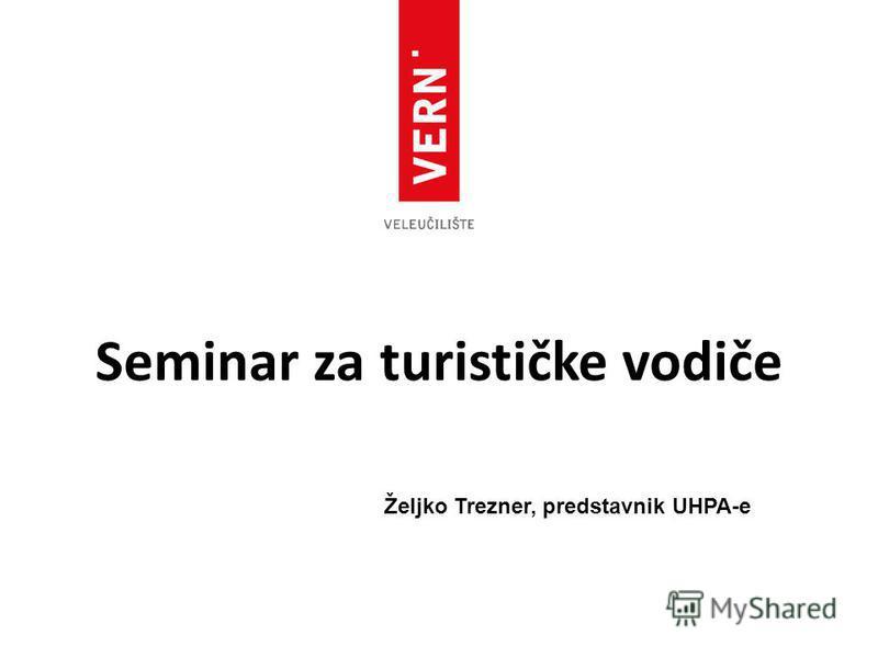 Seminar za turističke vodiče Željko Trezner, predstavnik UHPA-e