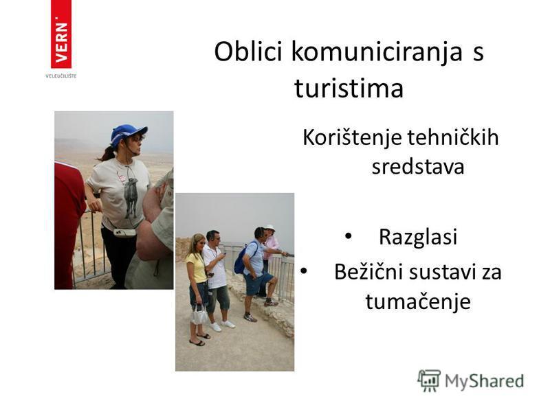 Oblici komuniciranja s turistima Korištenje tehničkih sredstava Razglasi Bežični sustavi za tumačenje