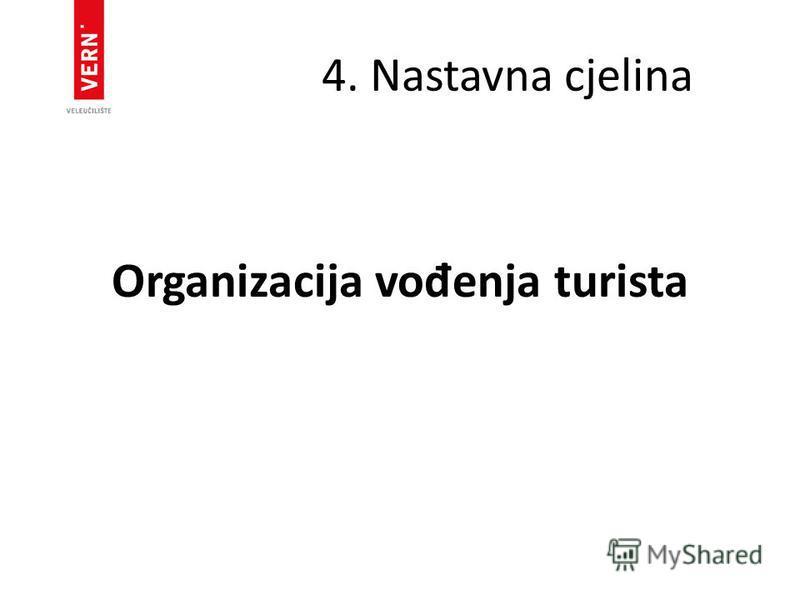 4. Nastavna cjelina Organizacija vo đ enja turista