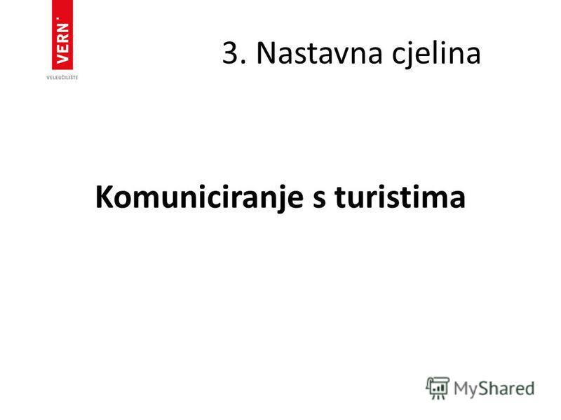 3. Nastavna cjelina Komuniciranje s turistima