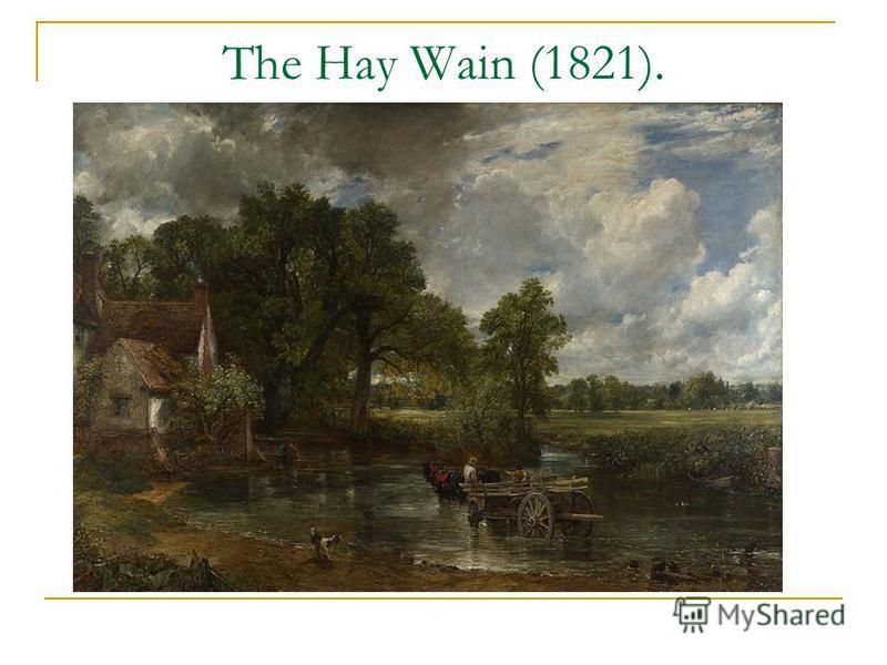 The Hay Wain (1821).
