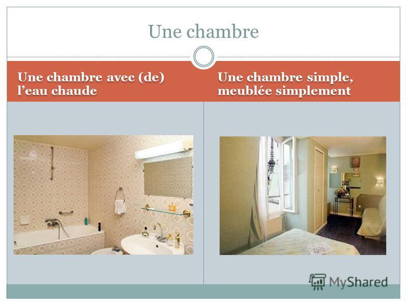 Une chambre avec (de) leau chaude Une chambre simple, meublée simplement Une chambre