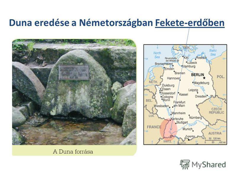 Duna eredése a Németországban Fekete-erdőben