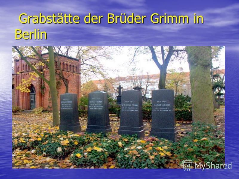 Grabstätte der Brüder Grimm in Berlin