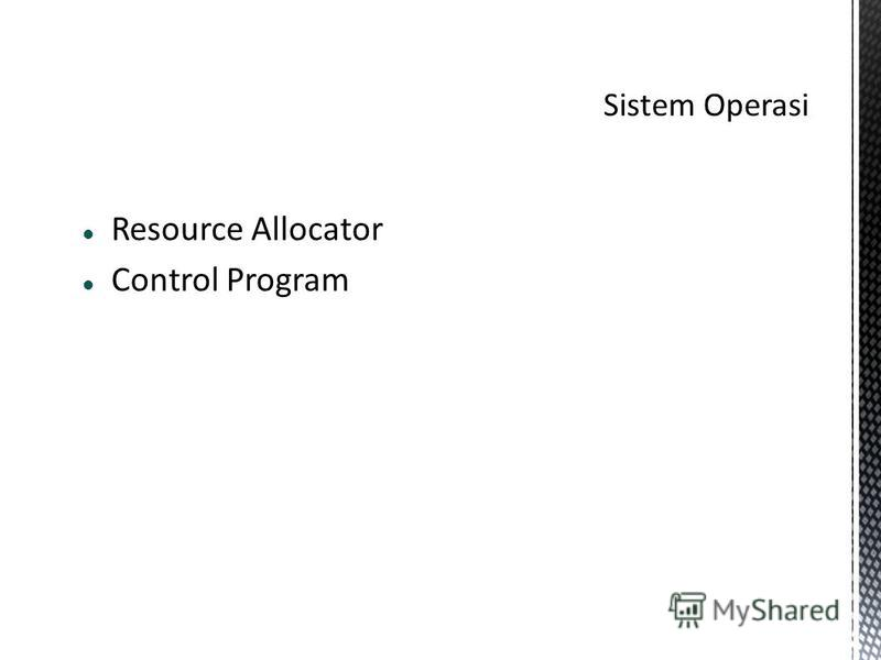 Resource Allocator Control Program