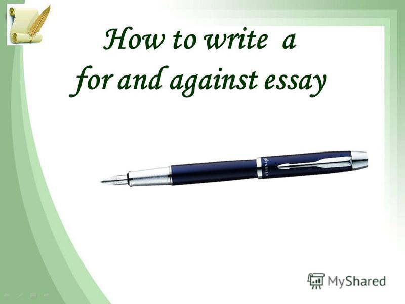 How to write a for and against essay