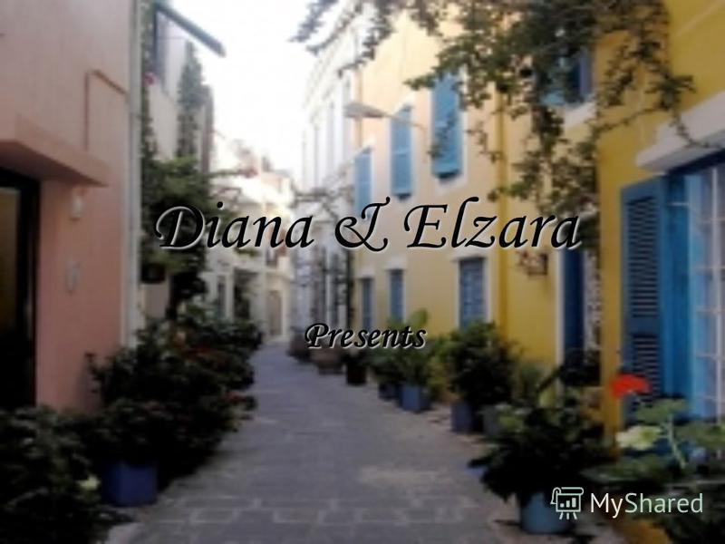 Diana & Elzara Presents
