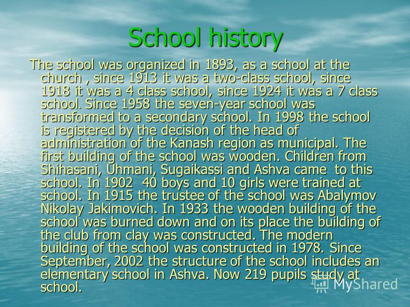 School history The school was organized in 1893, as a school at the church, since 1913 it was a two-class school, since 1918 it was a 4 class school, since 1924 it was a 7 class school. Since 1958 the seven-year school was transformed to a secondary