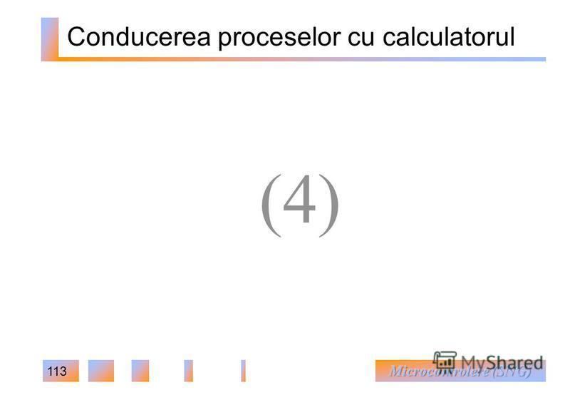113 Conducerea proceselor cu calculatorul (4)