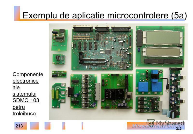 213 213 Componente electronice ale sistemului SDMC-103 petru troleibuse Exemplu de aplicatie microcontrolere (5a)