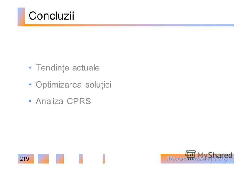 219 Concluzii Tendinţe actuale Optimizarea soluţiei Analiza CPRS
