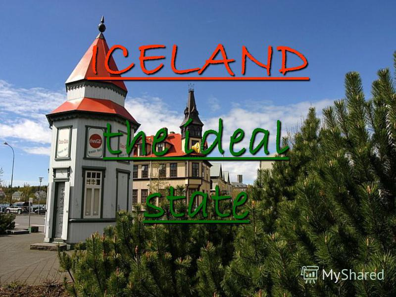 ICELAND the ideal state