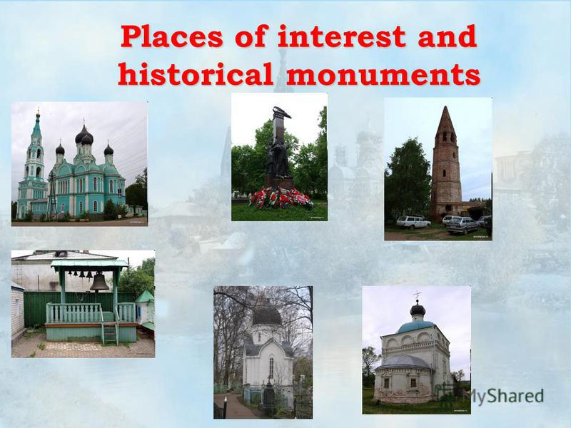 Places of interest and historical monuments