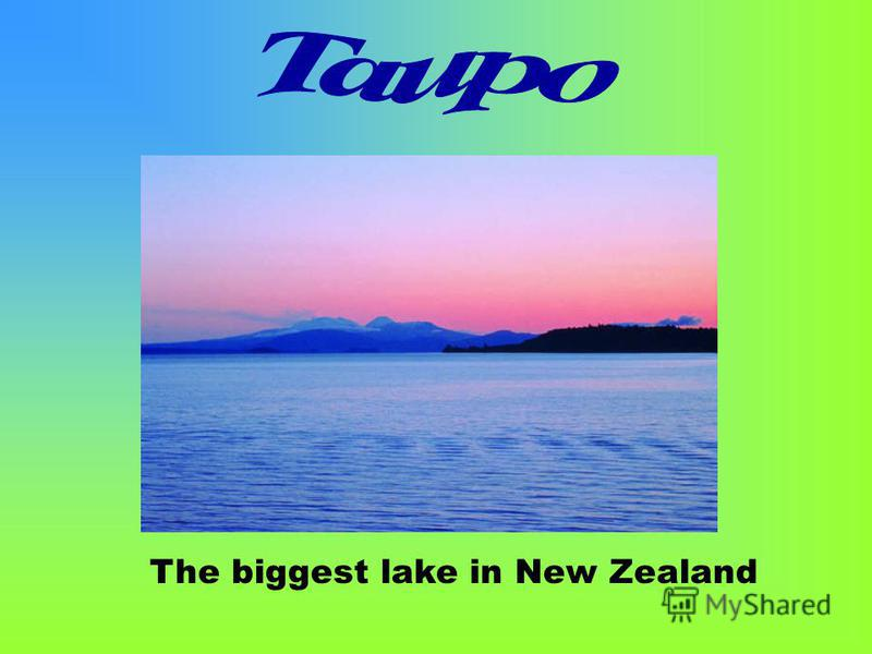 The biggest lake in New Zealand