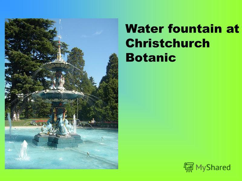 Water fountain at Christchurch Botanic