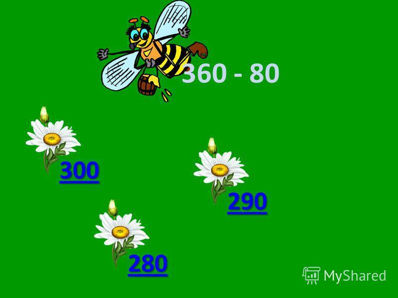 360 - 80 300 280 270