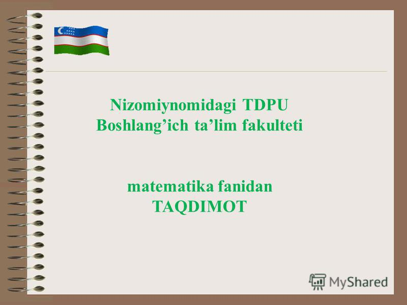 Nizomiynomidagi TDPU Boshlangich talim fakulteti matematika fanidan TAQDIMOT