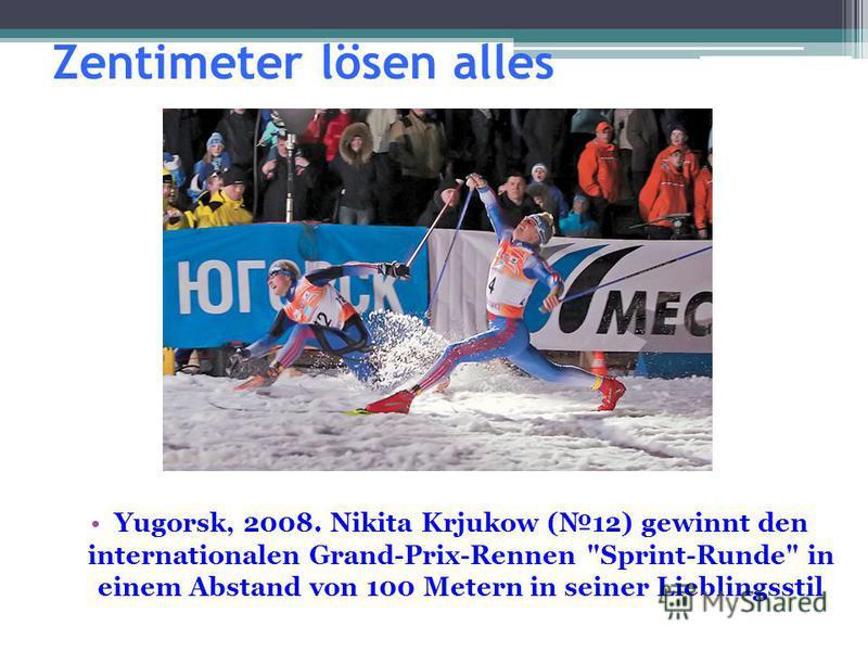 Zentimeter lösen alles Yugorsk, 2008. Nikita Krjukow (12) gewinnt den internationalen Grand-Prix-Rennen Sprint-Runde in einem Abstand von 100 Metern in seiner Lieblingsstil