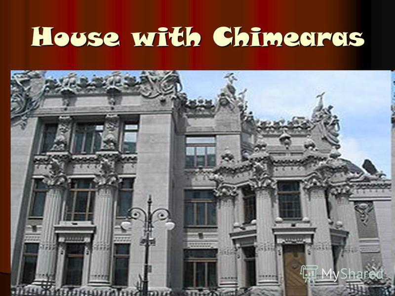 House with Chimearas