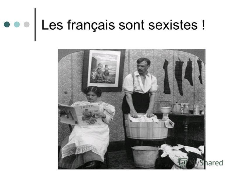 Les français sont sexistes !