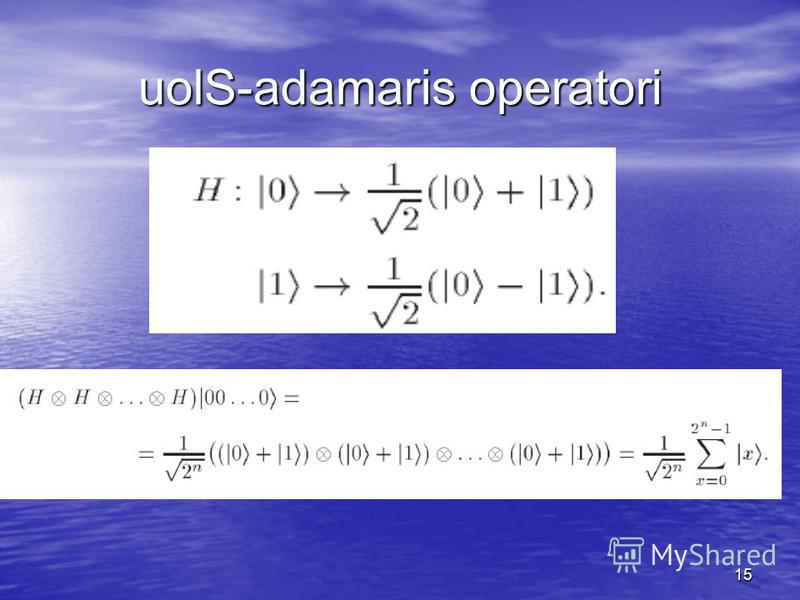 15 uolS-adamaris operatori