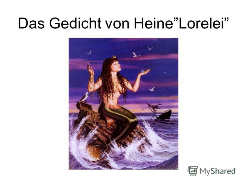 Das Gedicht von HeineLorelei