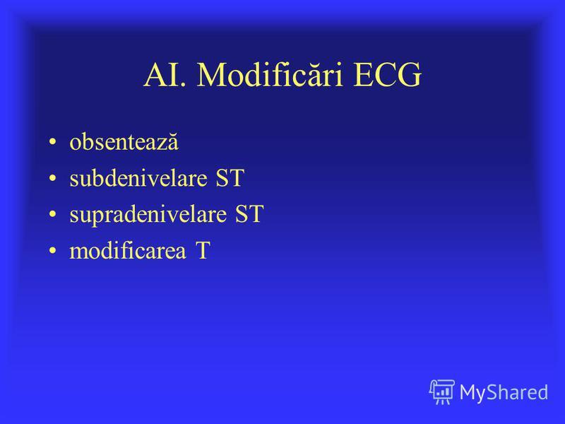 AI. Modificări ECG obsentează subdenivelare ST supradenivelare ST modificarea T