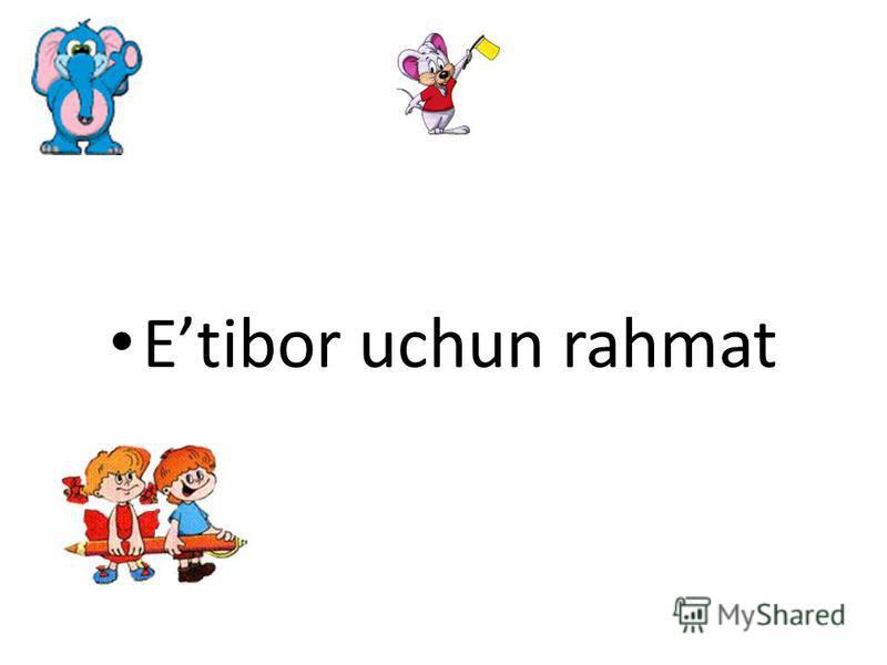 Etibor uchun rahmat