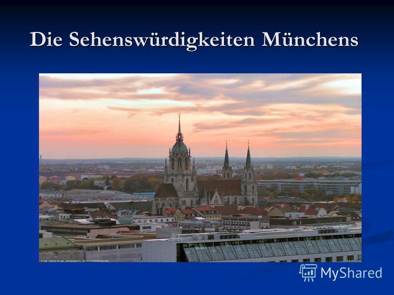 Die Sehenswürdigkeiten Münchens